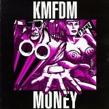Money Lyrics KMFDM