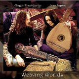 Weaving Worlds Lyrics Lisa Lynne & Aryeh Frankfurter
