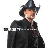 Live Like You Were Dying Lyrics McGraw Tim