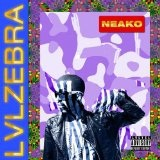 LVLZebra Lyrics Neako