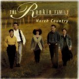 North Country Lyrics Rankin Family