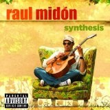 Synthesis Lyrics Raul Midon