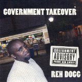 Government Takeover Lyrics Reh Dogg