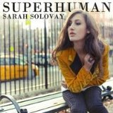 Superhuman (EP) Lyrics Sarah Solovay