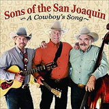 A Cowboy's Song Lyrics Sons Of The San Joaquin