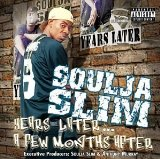 Years Later Lyrics Soulja Slim