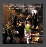 Carry On up the Charts: The Best of the Beautiful South Lyrics The Beautiful South