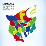 Tokyo (Vampires & Wolves) (Single) Lyrics The Wombats