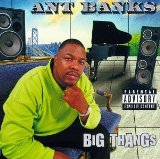 Big Thangs Lyrics Ant Banks