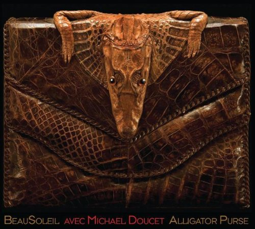 Alligator Purse Lyrics Beausoleil