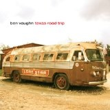 Texas Road Trip Lyrics Ben Vaughn