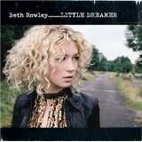 Little Dreamer Lyrics Beth Rowley