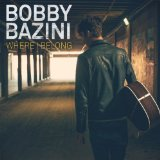 Where I Belong Lyrics Bobby Bazini