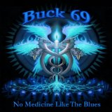 No Medicine Like The Blues Lyrics BUCK69