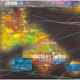 BBC Sessions Lyrics Cocteau Twins