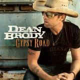 Gypsy Road Lyrics Dean Brody