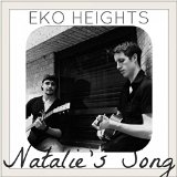 Natalie's Song (Single) Lyrics Eko Heights