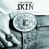 Skin Lyrics Etheridge Melissa