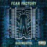 Digimortal Lyrics Fear Factory