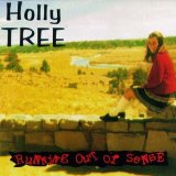 Running Out Of Sense Lyrics Holly Tree