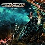 Agony Of Death Lyrics Holy Moses