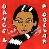 Dance 4 A Dollar Lyrics MNDR & Sweet Valley