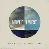 All's Well on the Eastern Front (EP) Lyrics Move Out West