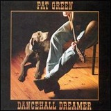 Dancehall Dreamer Lyrics Pat Green