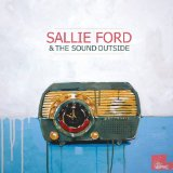 Dirty Radio Lyrics Sallie Ford & The Sound Outside
