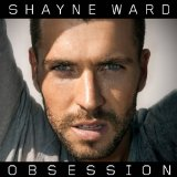 Obsession Lyrics Shayne Ward