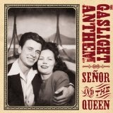 Senor And The Queen Lyrics The Gaslight Anthem