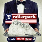 Crackstreet Boys II Lyrics Trailerpark