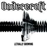 Lethally Growing Lyrics Undercroft