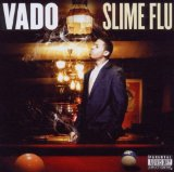 Slime Flu Lyrics Vado