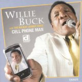 Cell Phone Man Lyrics Willie Buck