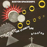 Planets Are Blasted Lyrics Boston Spaceships