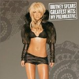 Greatest Hits: My Prerogative Lyrics Britney Spears