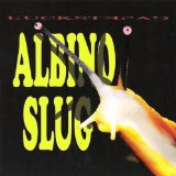 Albino Slug Lyrics Buckethead