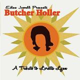 Butcher Holler: A Tribute To Loretta Lynn Lyrics Butcher Holler