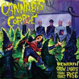 Beneath Grow Lights Thou Shalt Rise Lyrics Cannabis Corpse