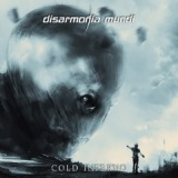 Cold Inferno Lyrics Disarmonia Mundi