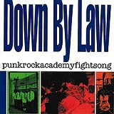 Punkrockacademyfightsong Lyrics Down By Law