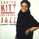 Thinking Jazz Lyrics Eartha Kitt