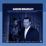 Daylight Fading Out Lyrics Gavin Bradley
