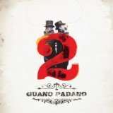 2 Lyrics Guano Padano