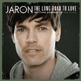 Getting Dressed In The Dark Lyrics Jaron And The Long Road To Love