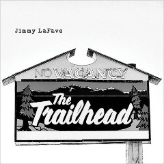 Trail Five Lyrics Jimmy LaFave