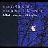 Fall of the Moon Lyrics Marcel Khalife