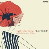 La Fete (Single) Lyrics Parov Stelar