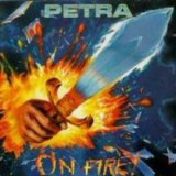 On Fire Lyrics Petra